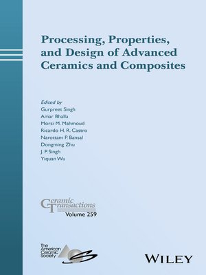 cover image of Processing, Properties, and Design of Advanced Ceramics and Composites